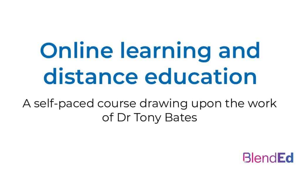 Online learning and distance education, with Dr Tony Bates